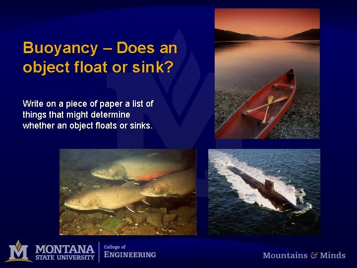 Buoyancy – Does an object float or sink? Write on a piece of paper