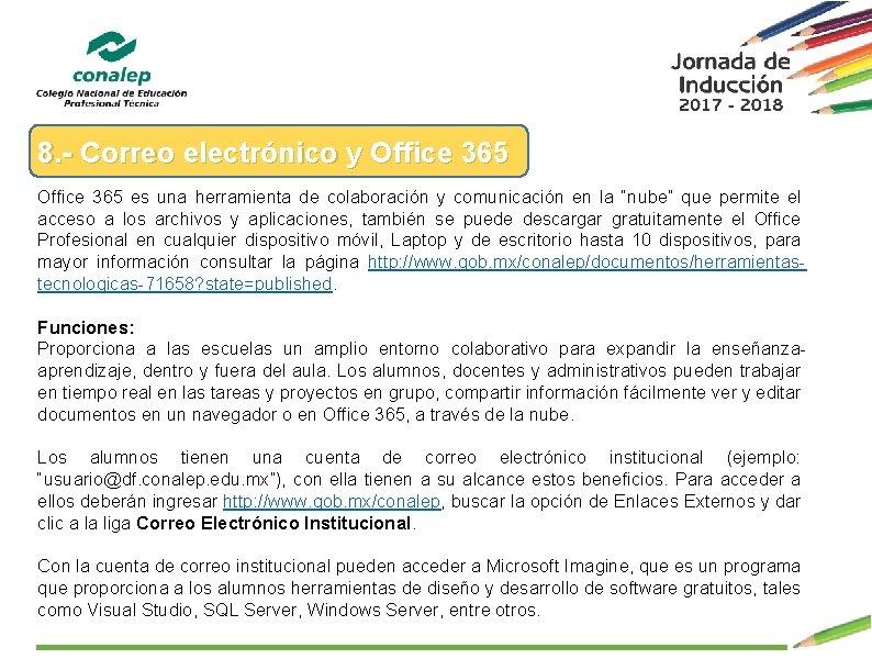 8. - Correo electrónico y Office 365 es una herramienta de colaboración y comunicación