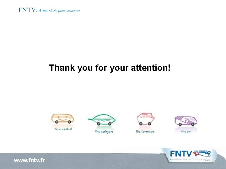 Thank you for your attention! www. fntv. fr