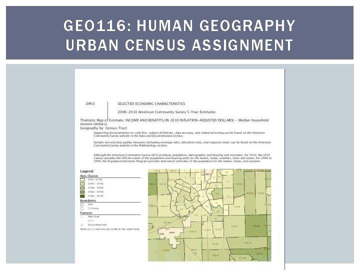 GEO 116: HUMAN GEOGRAPHY URBAN CENSUS ASSIGNMENT