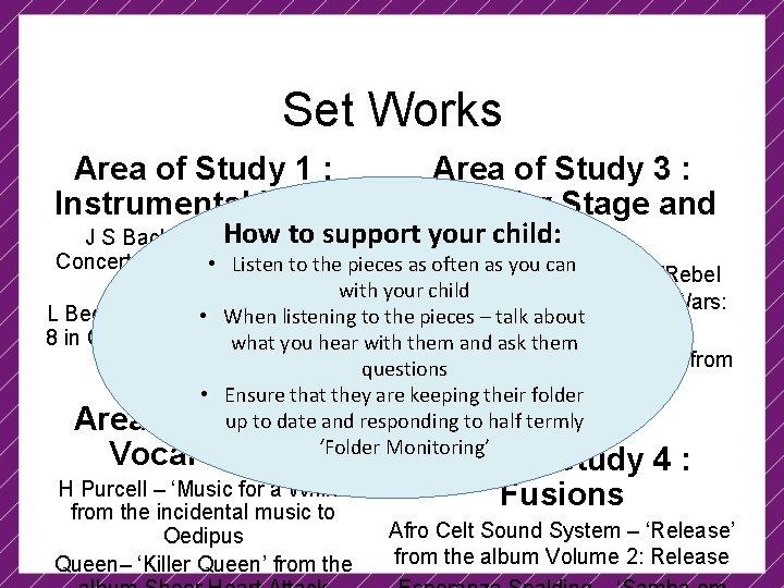 Set Works Area of Study 1 : Instrumental Music Area of Study 3 :