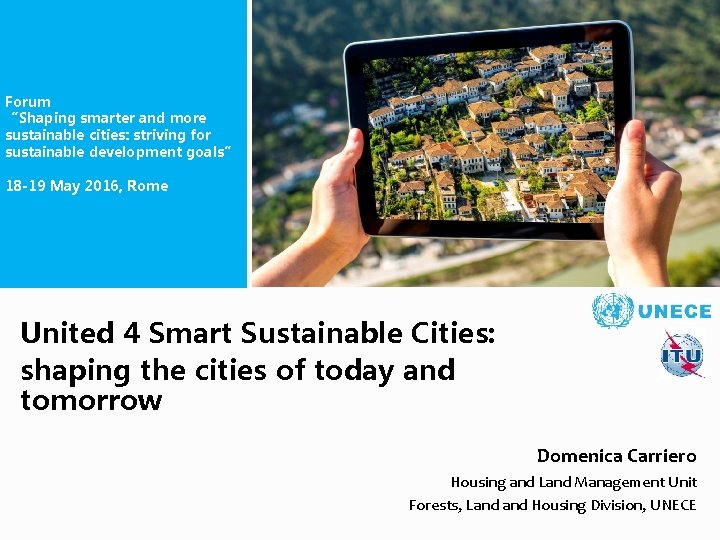 """Forum """"Shaping smarter and more sustainable cities: striving for sustainable development goals"""" 18 -19"""