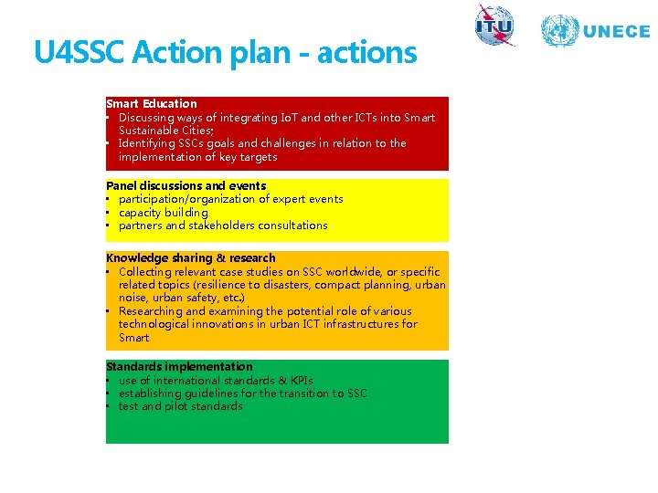 U 4 SSC Action plan - actions Smart Education • Discussing ways of integrating