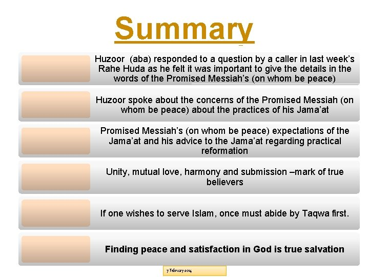 Summary Huzoor (aba) responded to a question by a caller in last week's Rahe