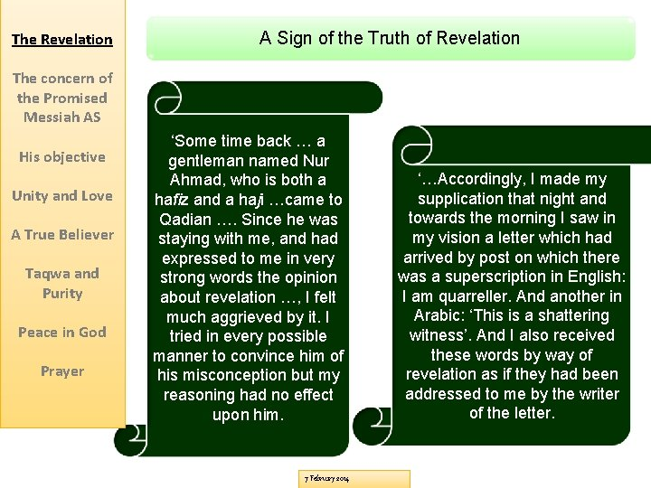 The Revelation A Sign of the Truth of Revelation The concern of the Promised