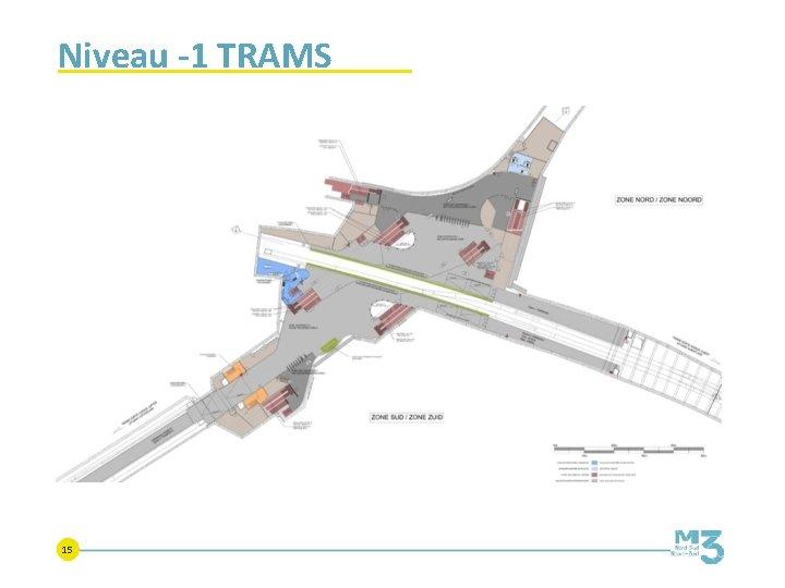 Niveau -1 TRAMS 15