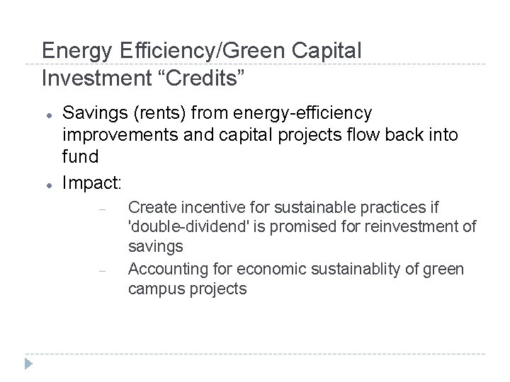 """Energy Efficiency/Green Capital Investment """"Credits"""" Savings (rents) from energy-efficiency improvements and capital projects flow"""