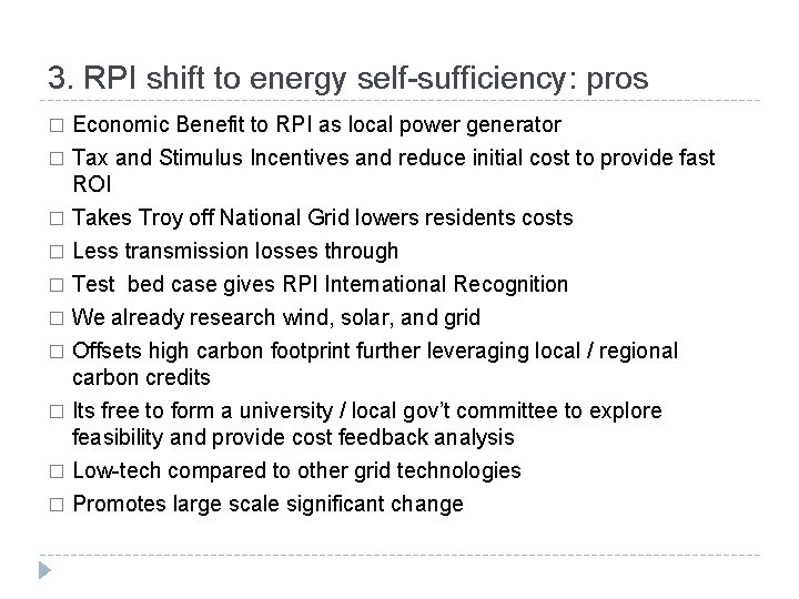 3. RPI shift to energy self-sufficiency: pros Economic Benefit to RPI as local power