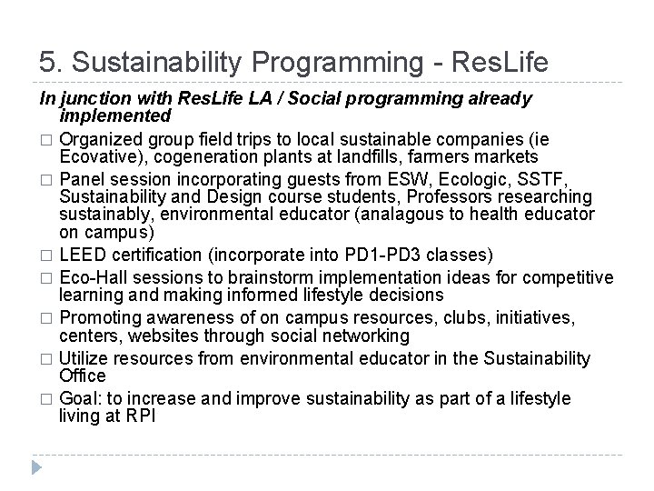 5. Sustainability Programming - Res. Life In junction with Res. Life LA / Social