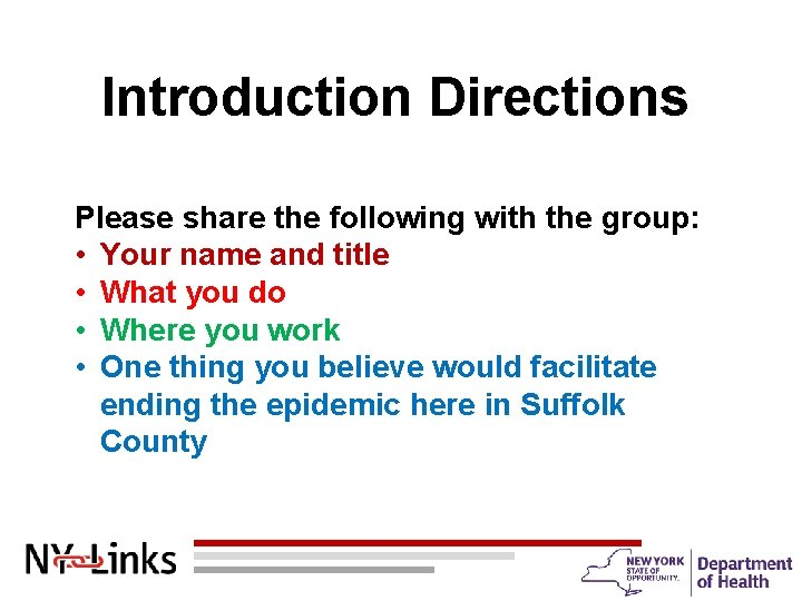 Introduction Directions Please share the following with the group: • Your name and title