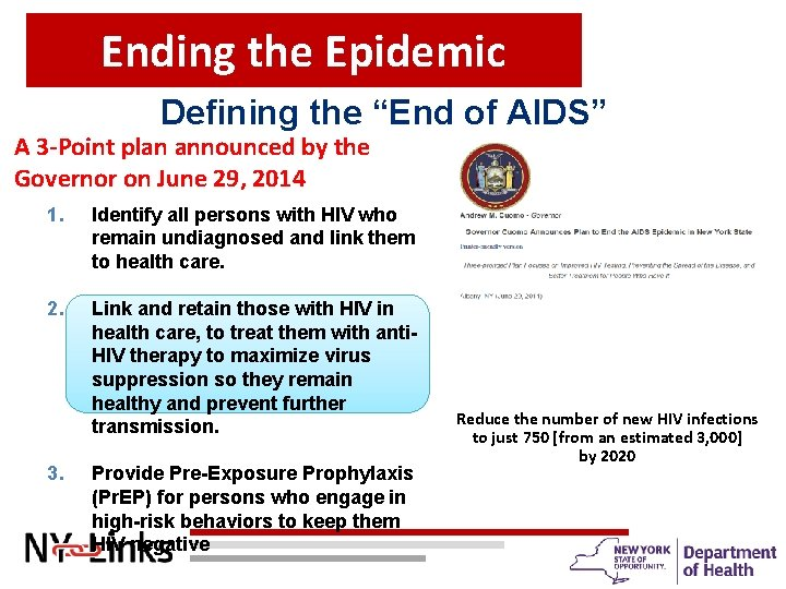 """Ending the Epidemic Defining the """"End of AIDS"""" A 3 -Point plan announced by"""