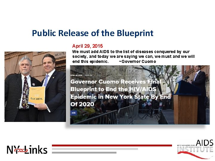 Public Release of the Blueprint April 29, 2015 We must add AIDS to the
