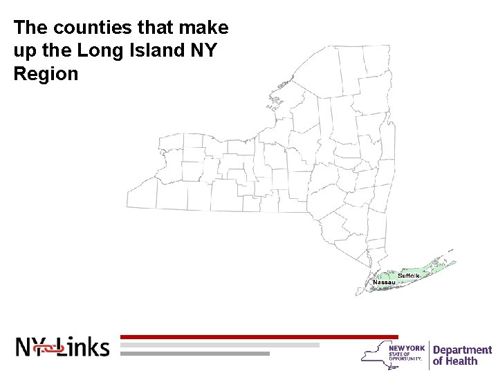 The counties that make up the Long Island NY Region