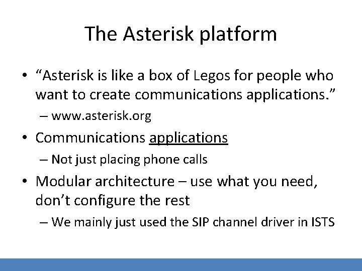 """The Asterisk platform • """"Asterisk is like a box of Legos for people who"""