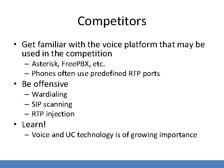 Competitors • Get familiar with the voice platform that may be used in the