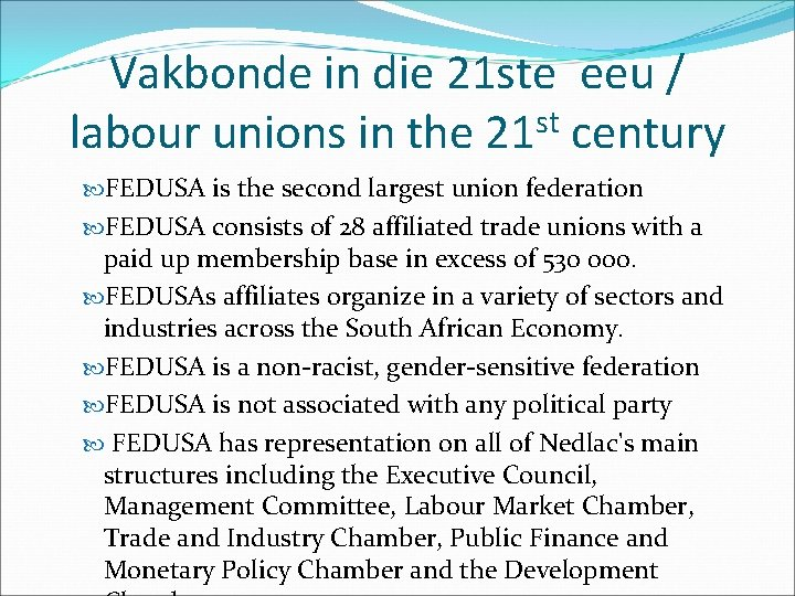 Vakbonde in die 21 ste eeu / labour unions in the 21 st century
