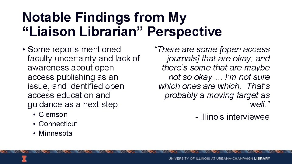 """Notable Findings from My """"Liaison Librarian"""" Perspective • Some reports mentioned faculty uncertainty and"""