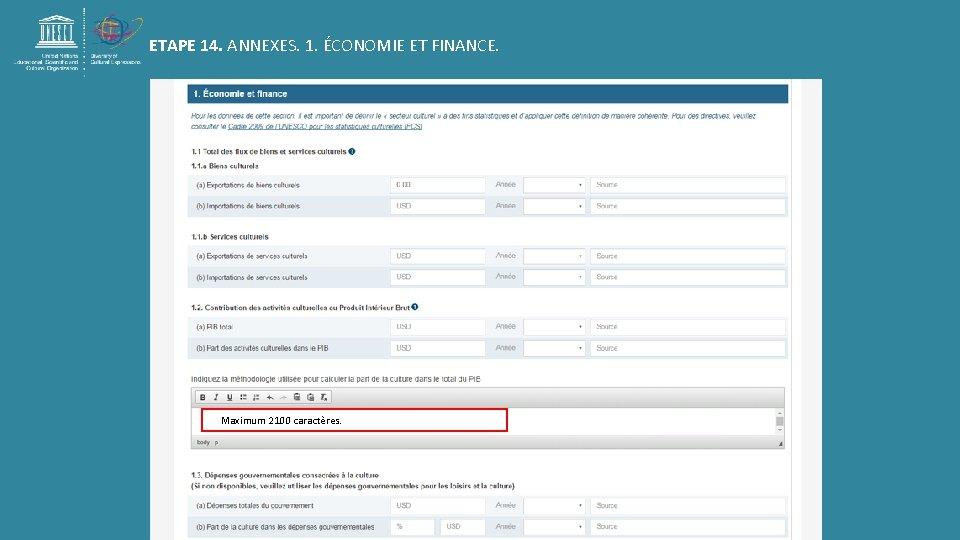 ETAPE 14. ANNEXES. 1. ÉCONOMIE ET FINANCE. Maximum 2100 caractères.
