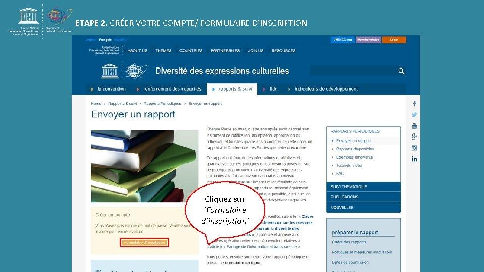 ETAPE 2. CRÉER VOTRE COMPTE/ FORMULAIRE D'INSCRIPTION Cliquez sur 'Formulaire d'inscription'
