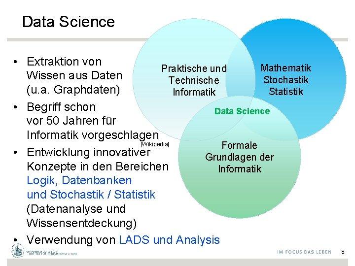 Data Science • Extraktion von Mathematik Praktische und Wissen aus Daten Stochastik Technische (u.