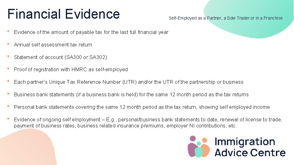Financial Evidence Self-Employed as a Partner, a Sole Trader or in a Franchise •