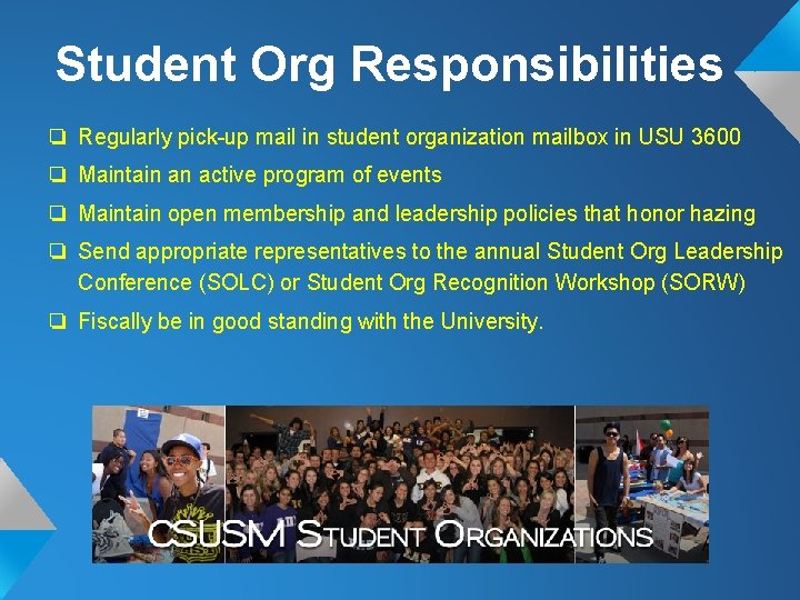 Student Org Responsibilities ❏ Regularly pick-up mail in student organization mailbox in USU 3600