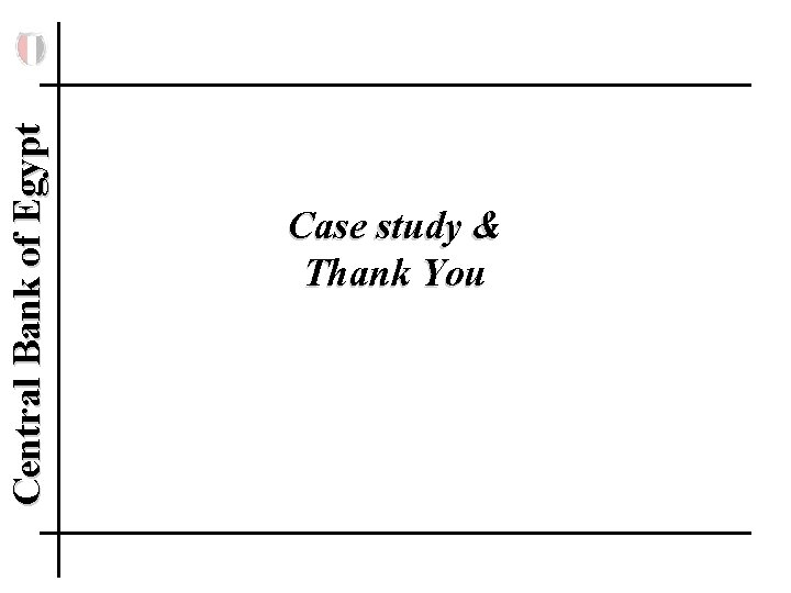 Central Bank of Egypt Case study & Thank You