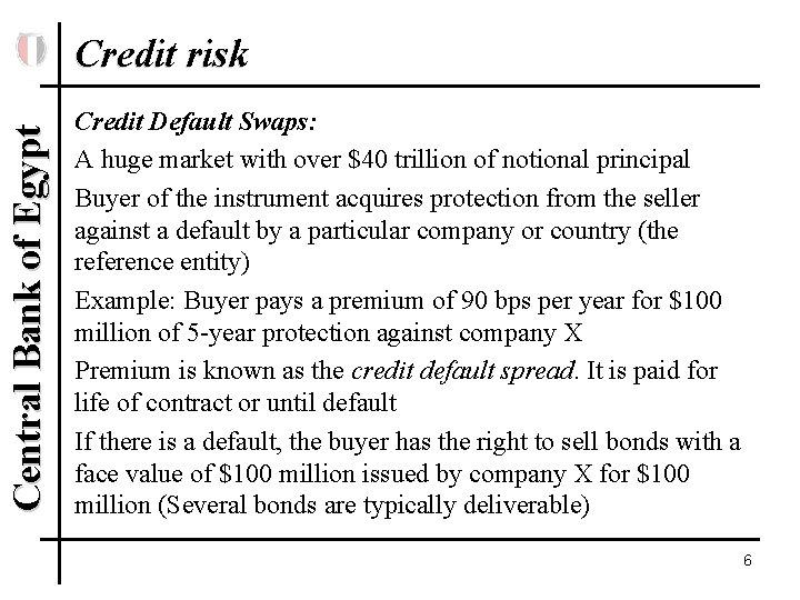 Central Bank of Egypt Credit risk Credit Default Swaps: A huge market with over