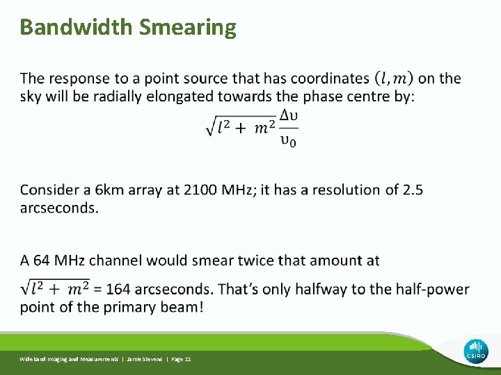 Bandwidth Smearing Wideband Imaging and Measurements | Jamie Stevens | Page 11