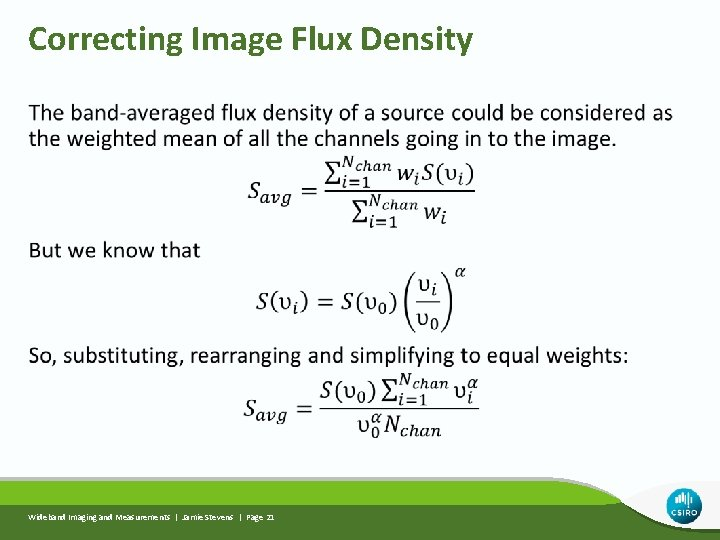 Correcting Image Flux Density Wideband Imaging and Measurements | Jamie Stevens | Page 21