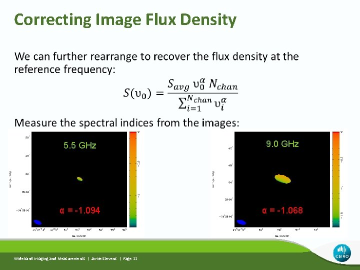 Correcting Image Flux Density 5. 5 GHz 9. 0 GHz α = -1. 094