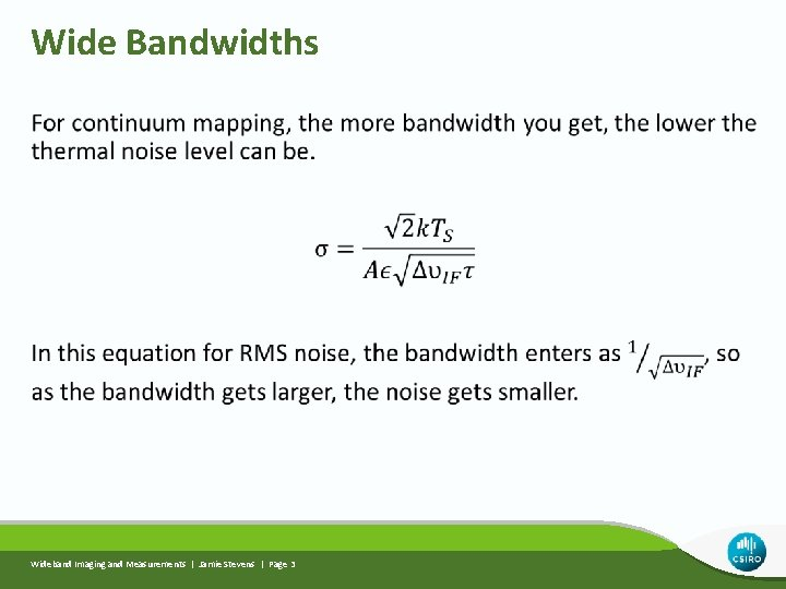 Wide Bandwidths Wideband Imaging and Measurements | Jamie Stevens | Page 3