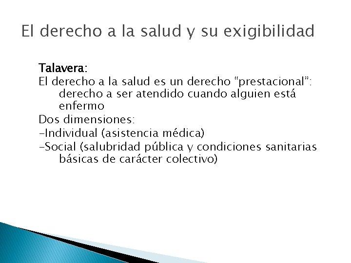 El derecho a la salud y su exigibilidad Talavera: El derecho a la salud