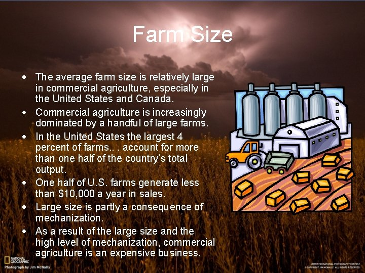 Farm Size · The average farm size is relatively large in commercial agriculture, especially