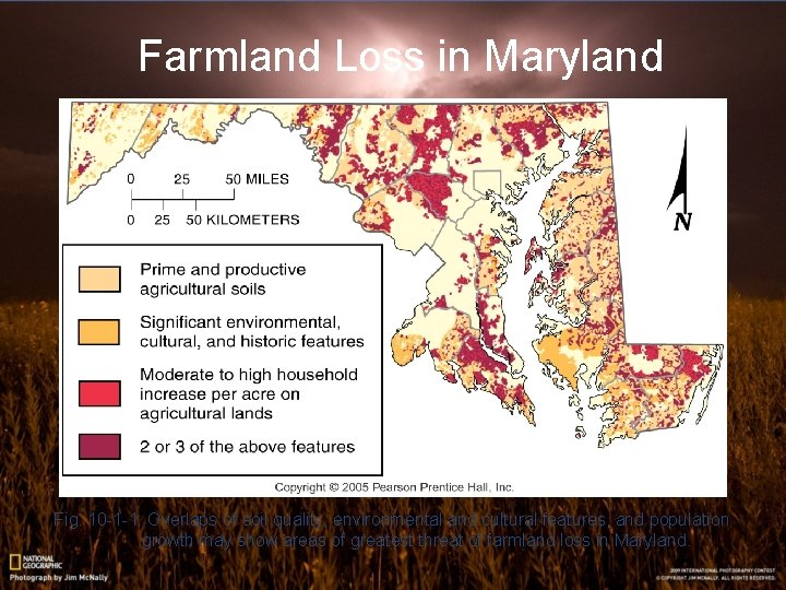 Farmland Loss in Maryland Fig. 10 -1 -1: Overlaps of soil quality, environmental and