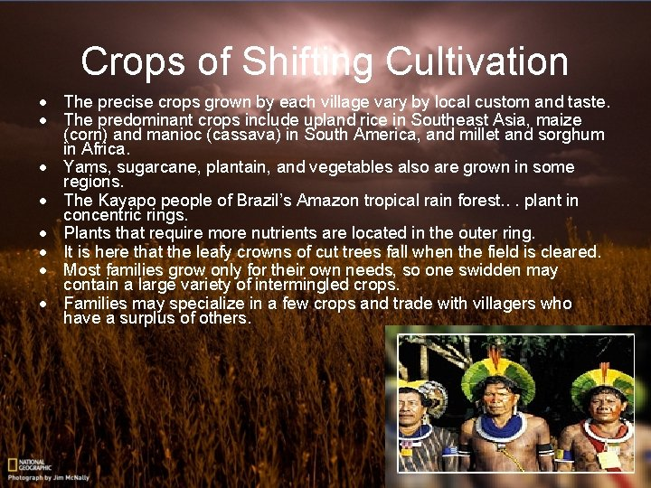 Crops of Shifting Cultivation · The precise crops grown by each village vary by