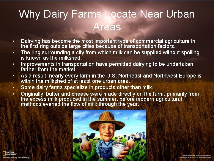 Why Dairy Farms Locate Near Urban Areas • • • Dairying has become the