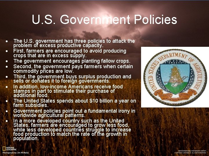 U. S. Government Policies · · · · · The U. S. government has