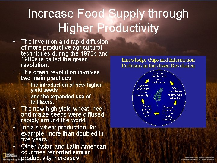 Increase Food Supply through Higher Productivity • The invention and rapid diffusion of more