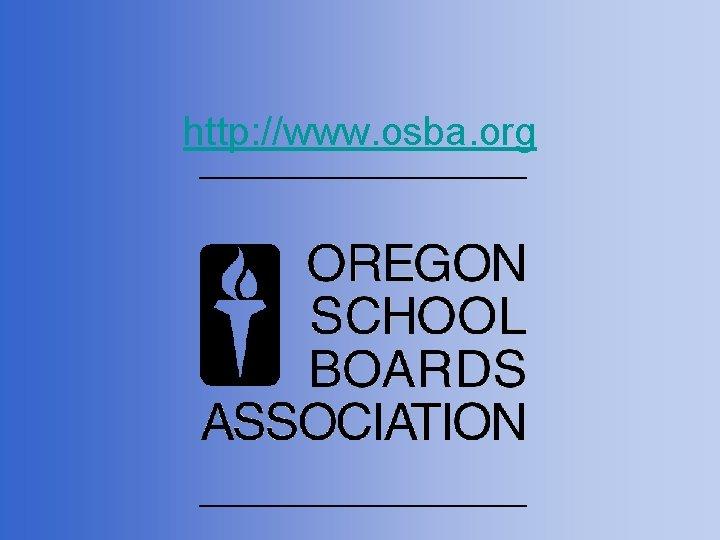 http: //www. osba. org