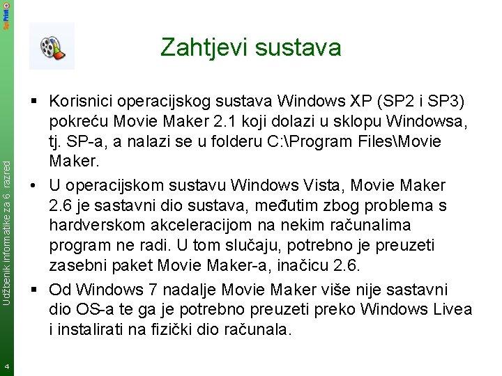 Udžbenik informatike za 6. razred Zahtjevi sustava 4 § Korisnici operacijskog sustava Windows XP