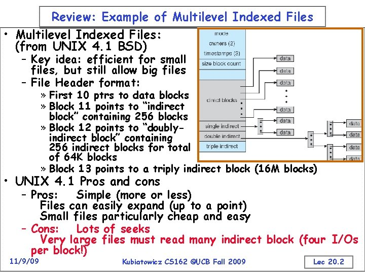 Review: Example of Multilevel Indexed Files • Multilevel Indexed Files: (from UNIX 4. 1