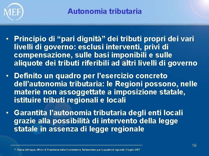"""Autonomia tributaria • Principio di """"pari dignità"""" dei tributi propri dei vari livelli di"""