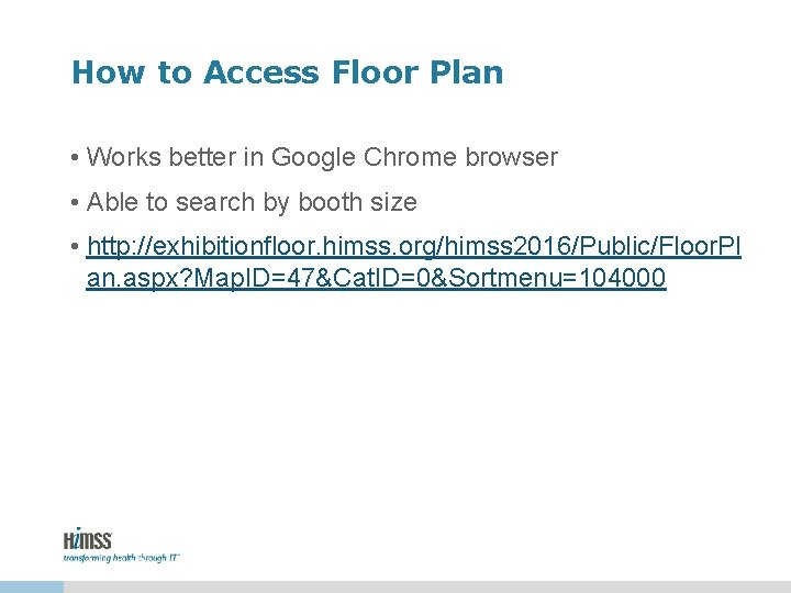 How to Access Floor Plan • Works better in Google Chrome browser • Able