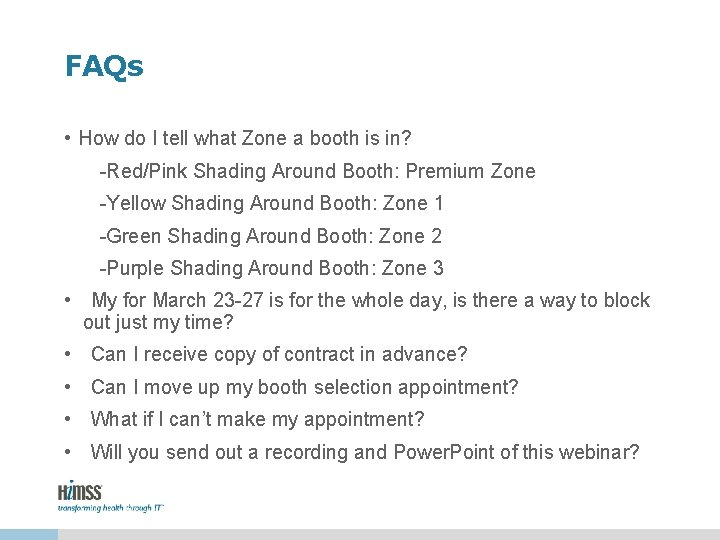 FAQs • How do I tell what Zone a booth is in? -Red/Pink Shading
