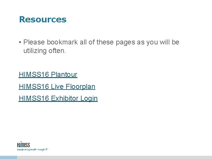 Resources • Please bookmark all of these pages as you will be utilizing often.