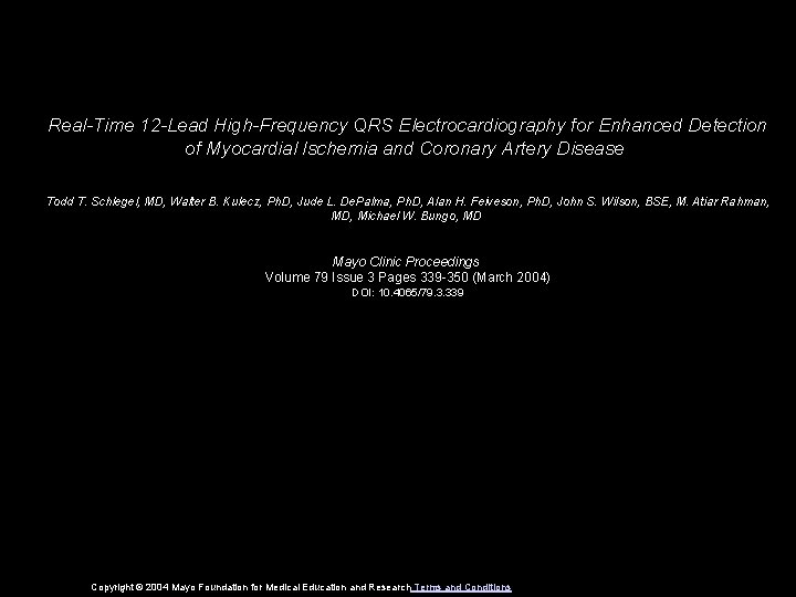 Real-Time 12 -Lead High-Frequency QRS Electrocardiography for Enhanced Detection of Myocardial Ischemia and Coronary