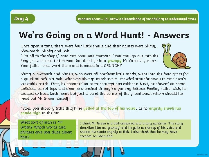 Day 4 Reading Focus – 1 a: Draw on knowledge of vocabulary to understand