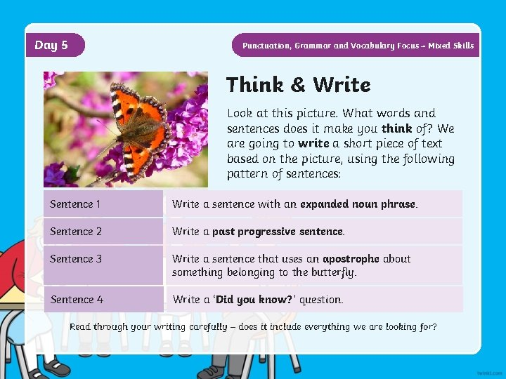 Day 5 Punctuation, Grammar and Vocabulary Focus – Mixed Skills Think & Write Look