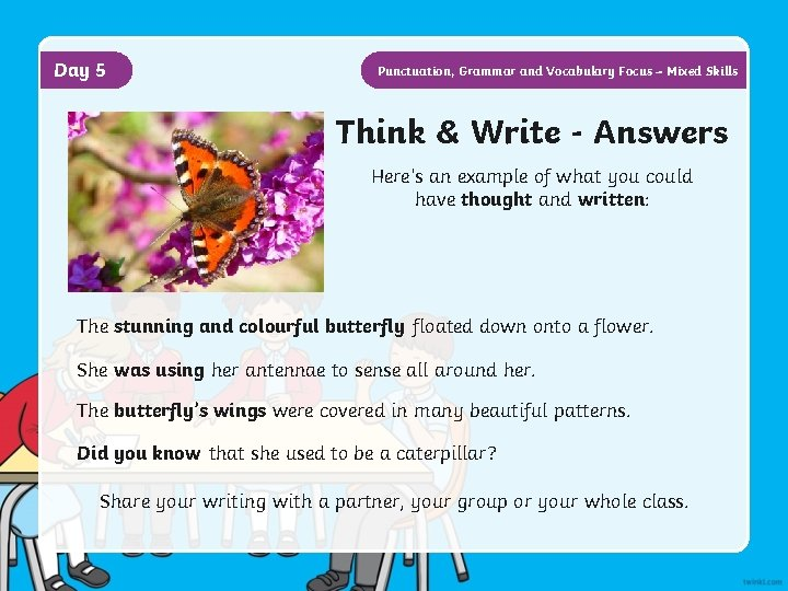 Day 5 Punctuation, Grammar and Vocabulary Focus – Mixed Skills Think & Write -